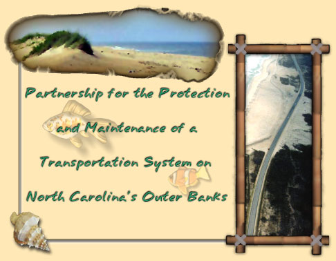 Partnership for the Protection and Maintenance of a Transportation System on the North Carolina's Outer Banks